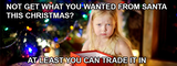 Not get what you were hoping for this Christmas? Trade in or Sell Unwanted Presents NOW to get 10% Extra!