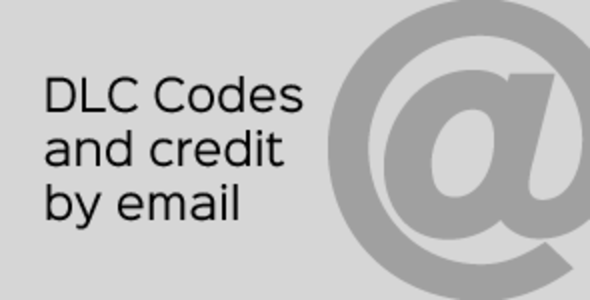 DLC Codes and Credit by Email