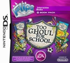 Flips: Too Ghoul For Schools