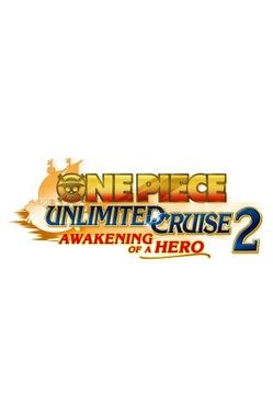 One Piece: Unlimited Cruise 2 Awakening of a Hero
